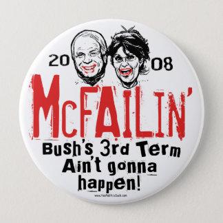 Anti McCain Palin McFailin' button
