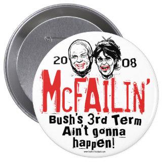 Anti McCain Palin McFailin button