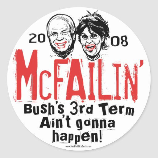Anti McCain Palin McFailin' Stickers