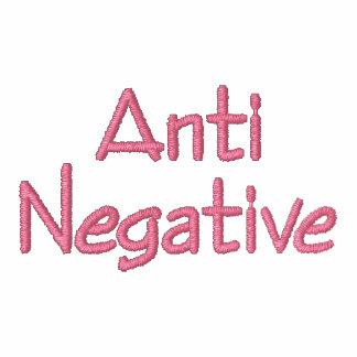 Anti Negative - Customized