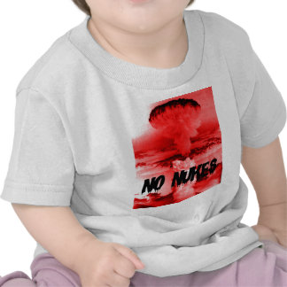 Anti-nuclear NO NUKES war opposition NO WAR Shirt