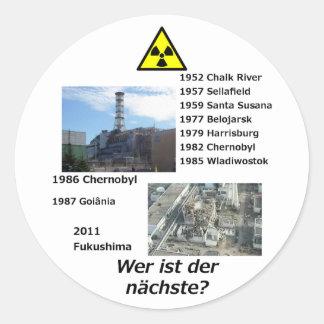 """Anti nuclear power sticker """"Wer ist der nächste?"""""""