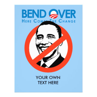 Anti-Obama - Bend Over for change Flyers