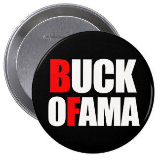 Anti-Obama - BUCK OFAMA 2 white 10 Cm Round Badge