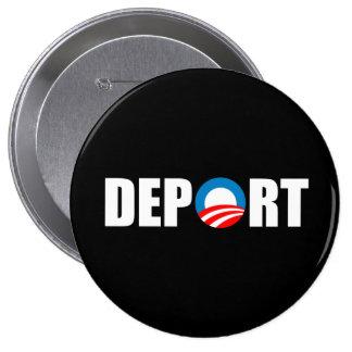 Anti-Obama bumper sticker - Deport Obama Now 10 Cm Round Badge