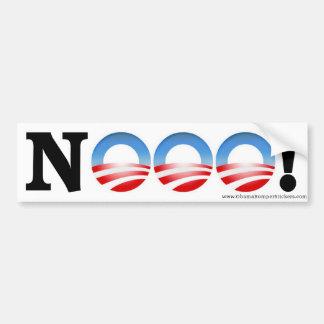 """Anti Obama Bumper Sticker """"NOOO!"""""""