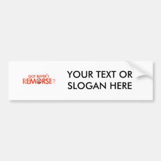 ANTI-OBAMA BUMPERSTICKER - GOT BUYERS REMORSE- Fad Bumper Sticker