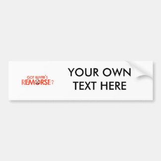 ANTI-OBAMA BUMPERSTICKER - GOT BUYERS REMORSE- Fad Bumper Stickers