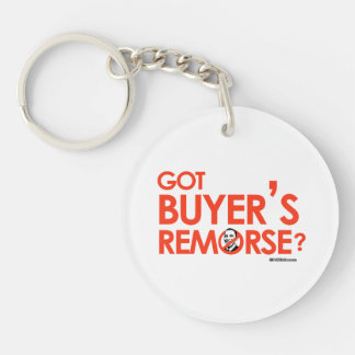 ANTI-OBAMA BUMPERSTICKER - GOT BUYERS REMORSE Double-Sided ROUND ACRYLIC KEY RING