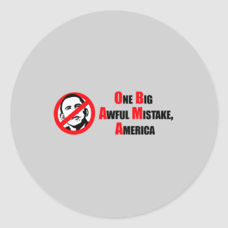 Anti-Obama Bumpersticker - One big awful misake Am Classic Round Sticker