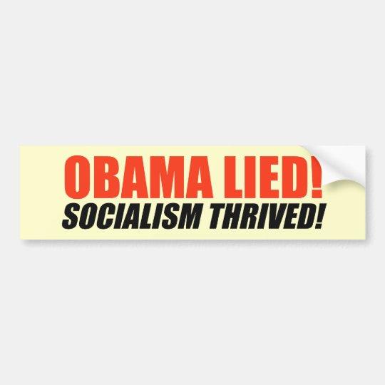 Anti-Obama Bumpersticker - Socialism Thrived Bumper Sticker