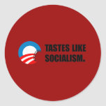 Anti-Obama Bumpersticker - Tastes like Socialism Round Stickers
