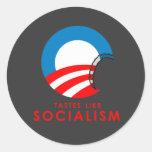 Anti-Obama Bumpersticker - Tastes like Socialism Round Sticker