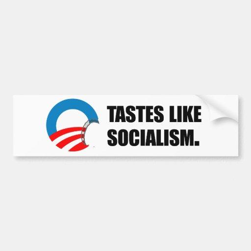 Anti-Obama Bumpersticker - Tastes like Socialism Bumper Sticker