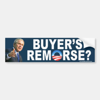 "anti Obama ""Buyer's Remorse?"" bumper sticker"
