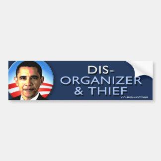 Anti Obama Disorganizer Thief Sticker Bumper Sticker