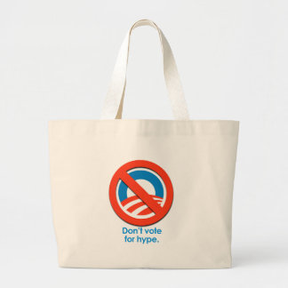 ANTI-OBAMA - DON'T VOTE FOR HYPE CANVAS BAG