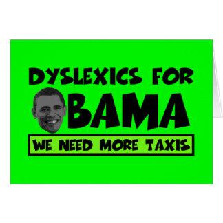 Anti Obama dyslexia Greeting Card