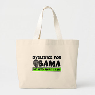Anti Obama dyslexia Large Tote Bag