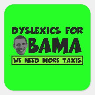 Anti Obama dyslexia Square Sticker