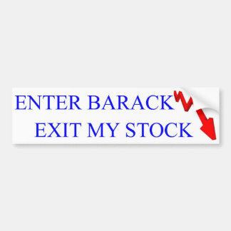 Anti Obama: Enter Barack Exit My Stock Bumper Sticker