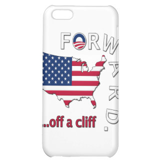 Anti Obama Forward Off The Cliff iPhone 5C Cover