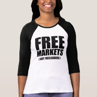 Anti-Obama - Free Markets not Freeloaders T-Shirt