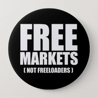 Anti-Obama - Free Markets not Freeloaders white 10 Cm Round Badge