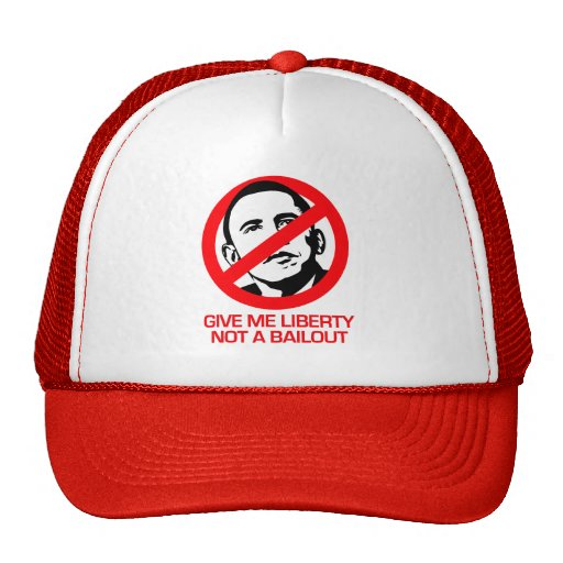 Anti-Obama - Give me Liberty not a bailout Mesh Hat