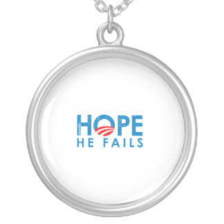 ANTI-OBAMA - HOPE HE FAILS- Faded.png Necklace