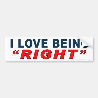 """Anti Obama """"I Love Being Right"""" bumper sticker Car Bumper Sticker"""