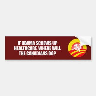 Anti-Obama - If Obama screws up healthcare Bumpers Bumper Stickers
