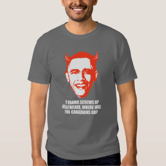Anti-Obama - If Obama screws up healthcare Bumpers T Shirt