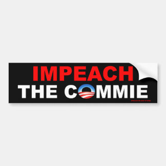 """anti Obama """"Impeach The Commie"""" bumper sticker"""