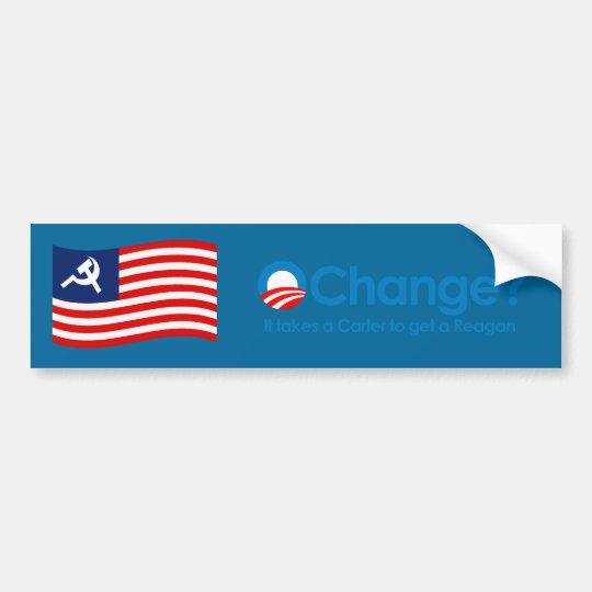 Anti-Obama - It takes a Carter to get a Reagan Bumper Sticker