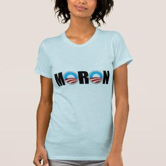 Anti Obama moron T-Shirt