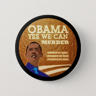 Anti-Obama Murder INc. 6 Cm Round Badge