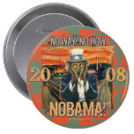 Anti Obama No Way No How Nobama Button