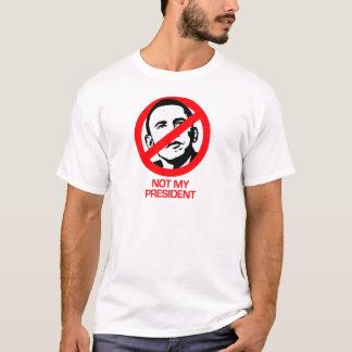 Anti-Obama - Not my President T-Shirt