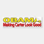 "anti Obama ""Obama Making Carter Look Good"" Bumper Sticker"