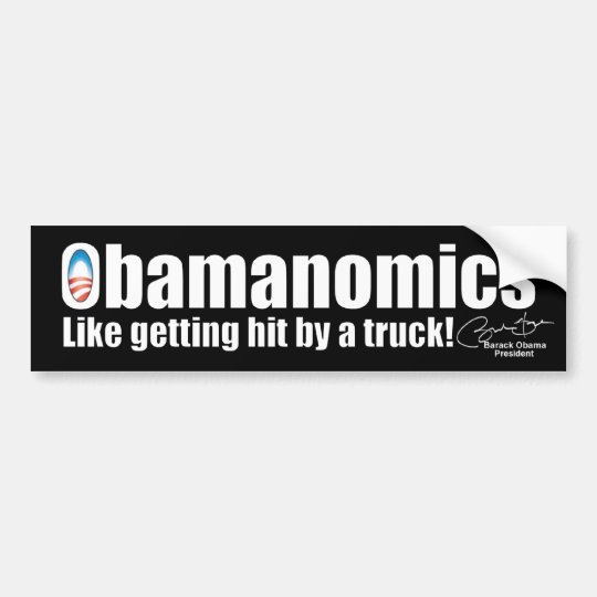 Anti Obama Obamanomics Economy Bumper Sticker