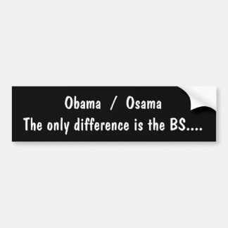 Anti-Obama, political satyr, Tell it like it is Bumper Sticker