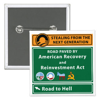 Anti-Obama: Road To Hell Paved With Stimulus 15 Cm Square Badge