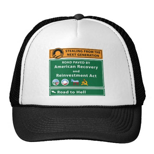 Anti-Obama: Road To Hell Paved With Stimulus Hats