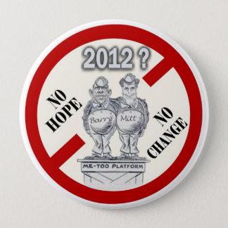 anti-Obama & Romney 10 Cm Round Badge