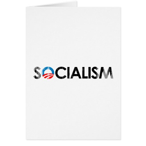 ANTI-OBAMA - SOCIALISM BLACK- Faded.png Greeting Card