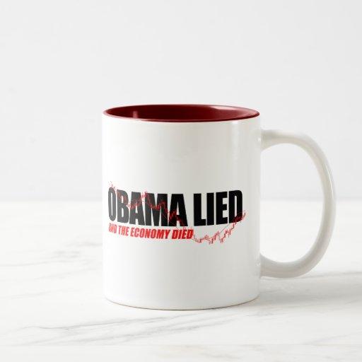 Anti-Obama T-shirt - Obama lied and the economy di Coffee Mug