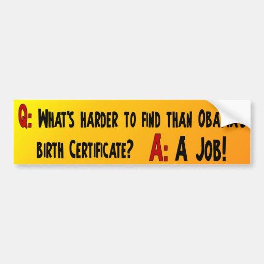 Anti Obama - Tea Party - Unemployment Bumper Sticker