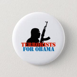 ANTI-OBAMA / TERRORISTS FOR OBAMA 6 CM ROUND BADGE