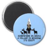 Anti Obama,village idiot 6 Cm Round Magnet